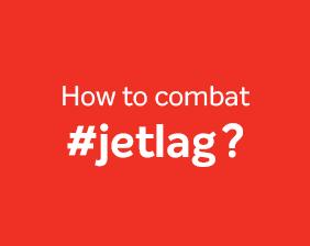 How to combat #jetlag?