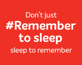 Don\'t just remember to sleep, sleep to remember